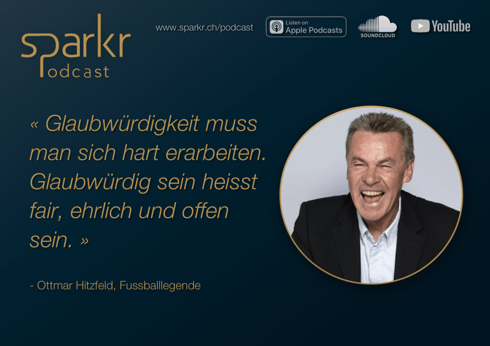 Sparkr Podcast Quote Ottmar Hitzfeld Glaubwürdigkeit