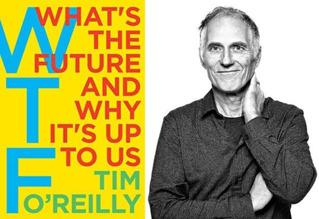 Tim O'Reilly - WTF