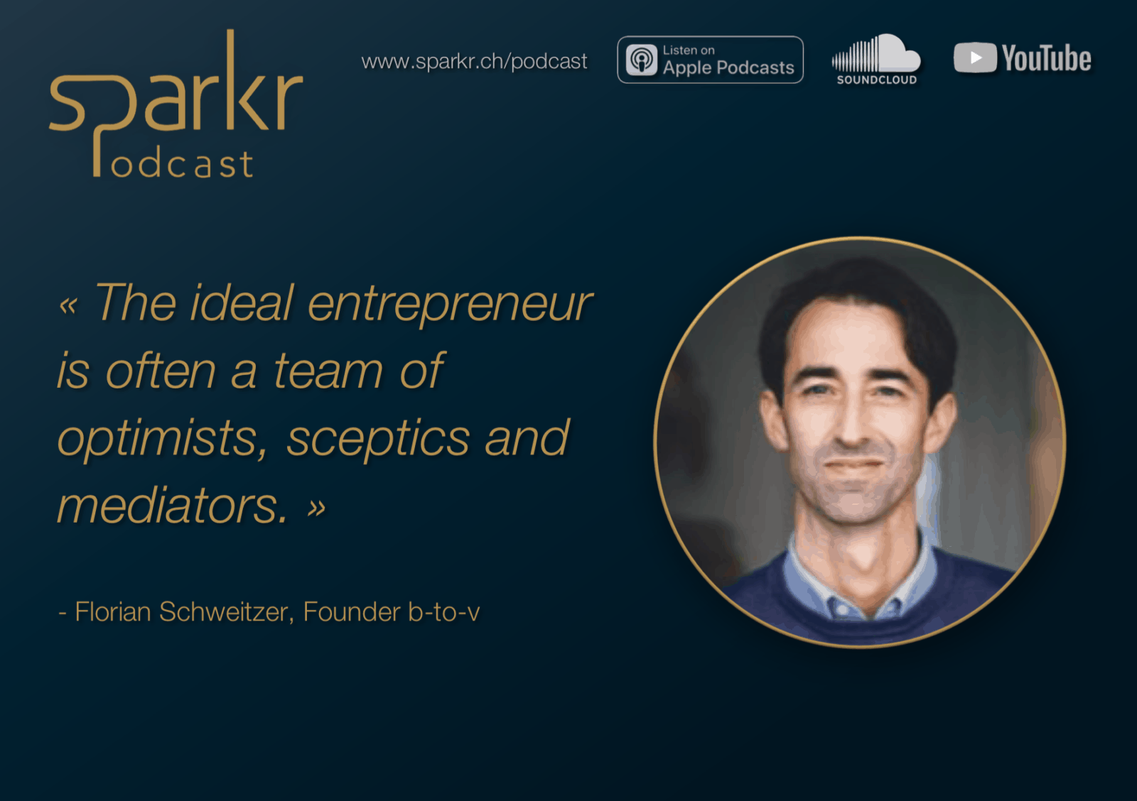 Sparkr Podcast Quote Florian Ideal Entrepreneur