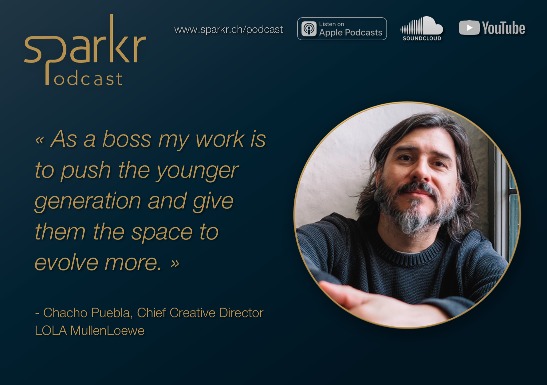 Sparkr Podcast Quote Chacho Space to Evolve