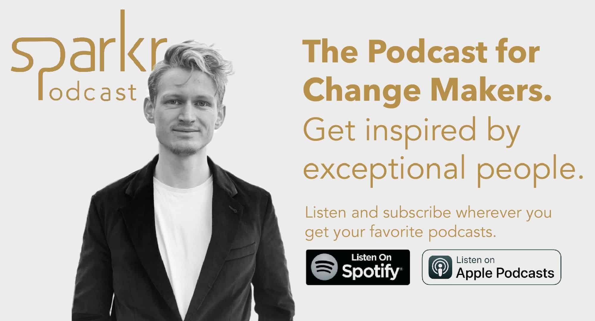 Sparkr Podcast - Podcast for Change Makers - Teaser EN