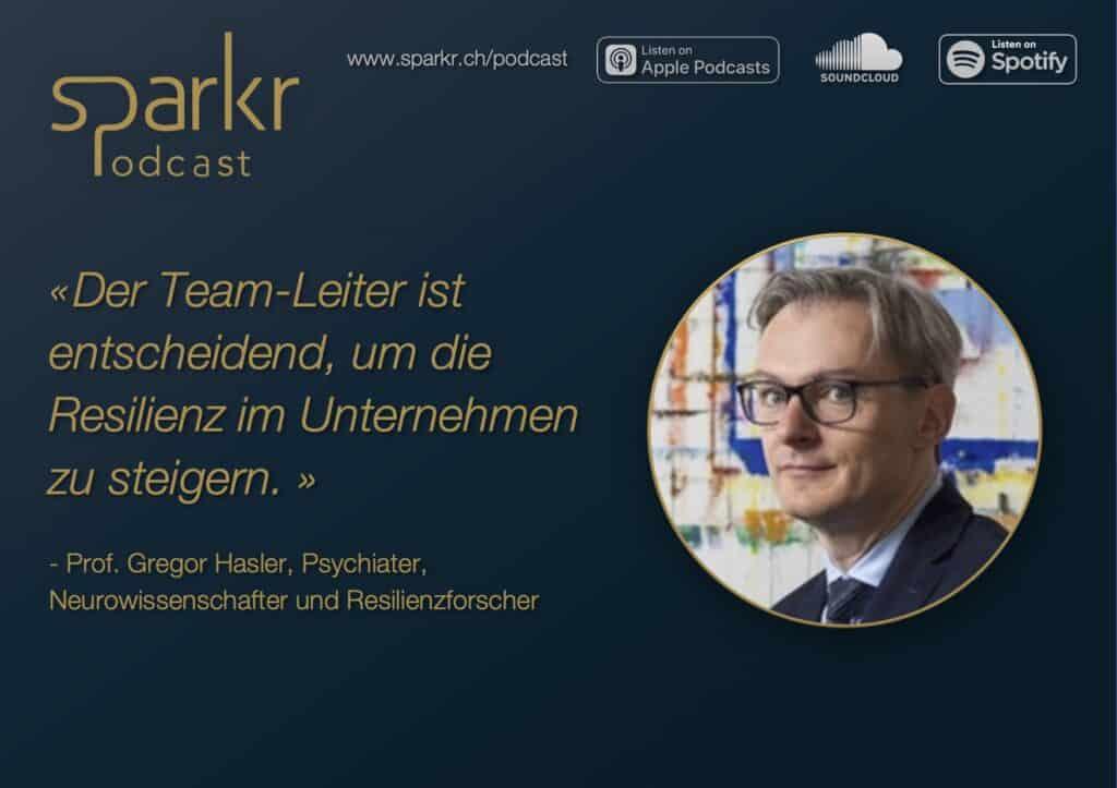 Resilienz Stress Gregor Hasler Sparkr Podcast