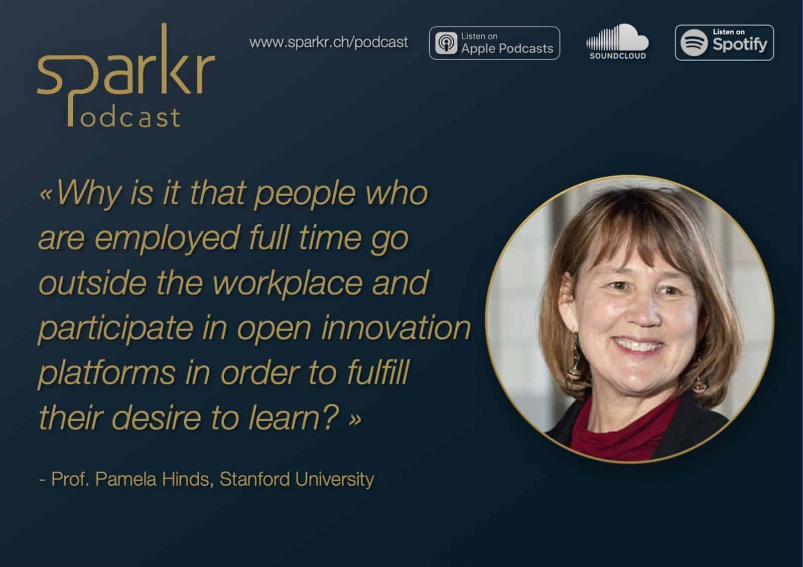 future of work best practice open innovation Pamela Hinds Sparkr Podcast