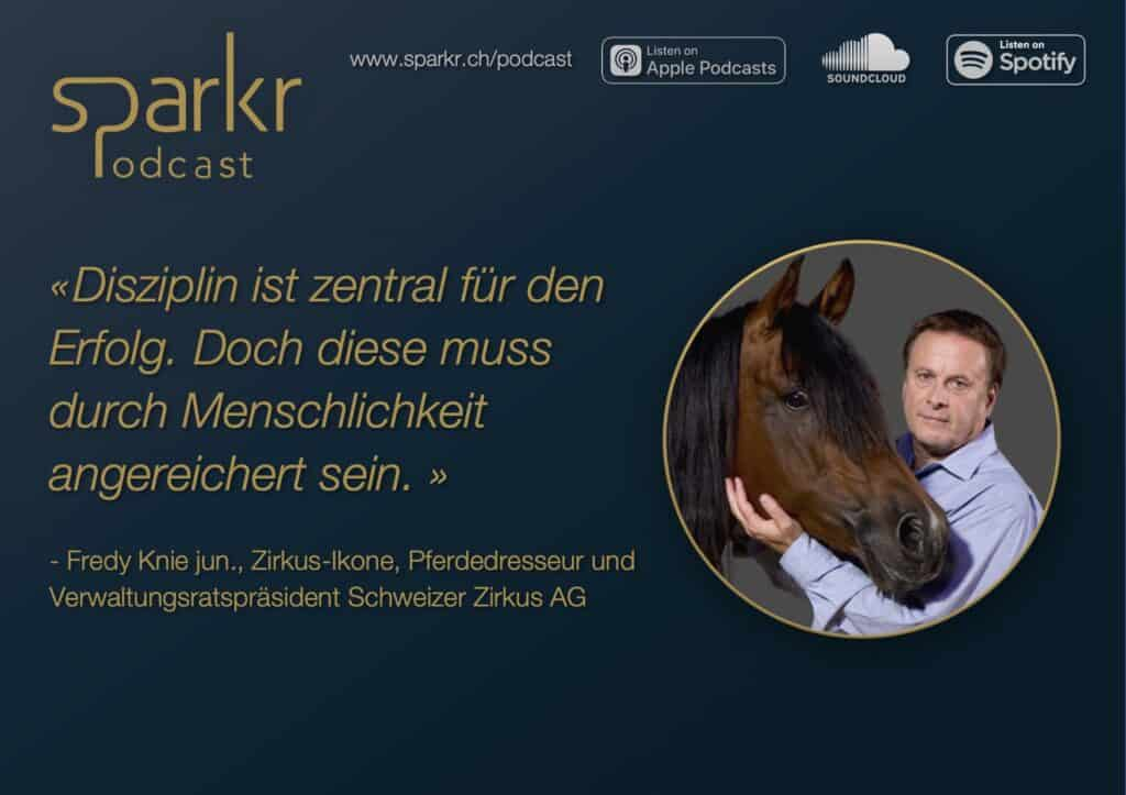 Sparkr Podcast Fredy Knie Disziplin
